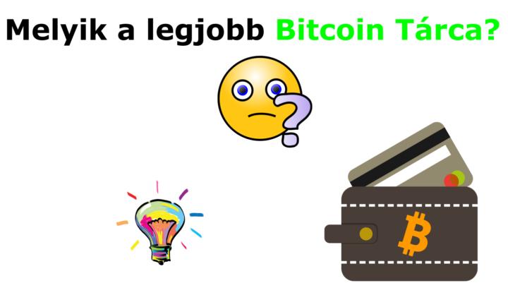 hogyan kell bitcoin tárcát választani a legjobb bitcoin tárca wallet